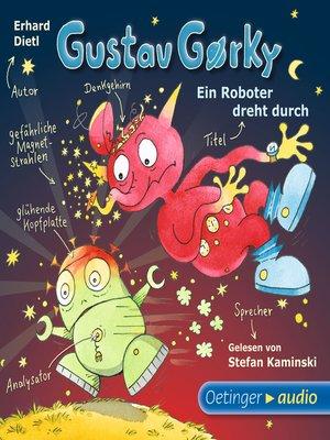 cover image of Gustav Gorky--ein Roboter dreht durch