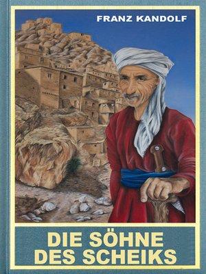 cover image of Die Söhne des Scheiks