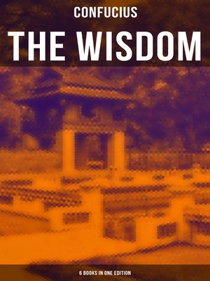 cover image of The Wisdom of Confucius--6 books in One Edition