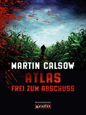 cover image of Atlas – Frei zum Abschuss