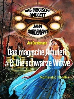 cover image of Das magische Amulett #2
