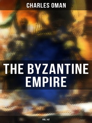 cover image of The Byzantine Empire (Volume1&2)
