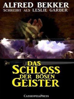 cover image of Alfred Bekker schreibt als Leslie Garber