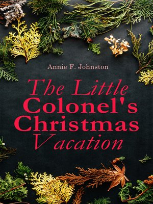 cover image of The Little Colonel's Christmas Vacation