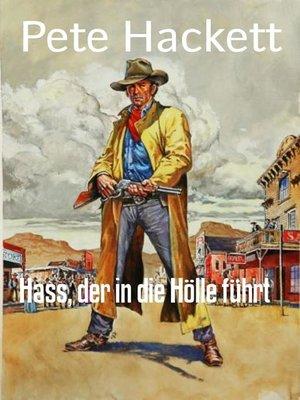 cover image of Hass, der in die Hölle führt