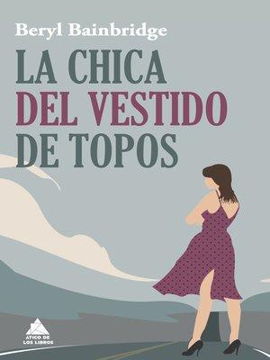 cover image of La chica del vestido de topos