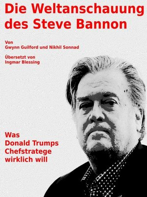 cover image of Die Weltanschauung des Steve Bannon