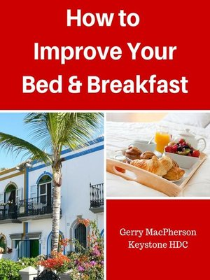 cover image of How to Improve your Your Bed & Breakfast Success
