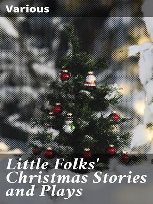 cover image of Little Folks' Christmas Stories and Plays