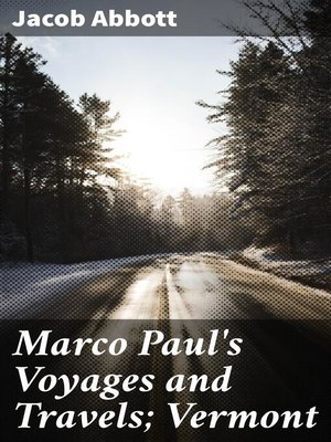 cover image of Marco Paul's Voyages and Travels; Vermont
