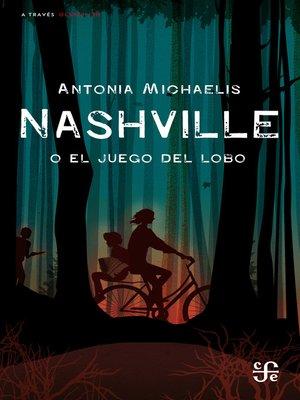 cover image of Nashville o el juego del lobo