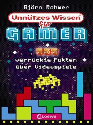 cover image of Unnützes Wissen für Gamer