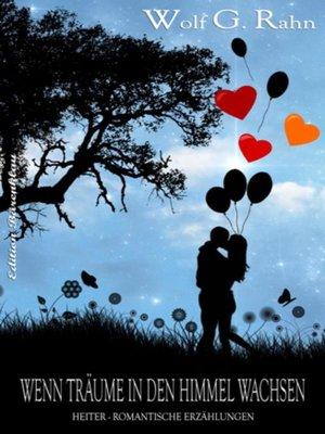 cover image of Wenn Träume in den Himmel wachsen