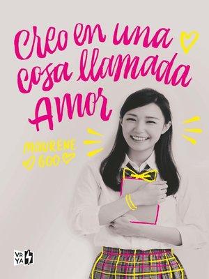 cover image of Creo en una cosa llamada amor