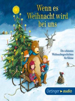 cover image of Wenn es Weihnacht wird bei uns.