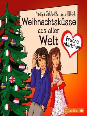 cover image of Weihnachtsküsse aus aller Welt
