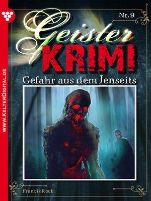 cover image of Geister-Krimi 9--Gruselroman