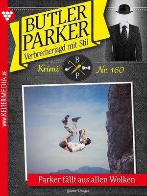 cover image of Butler Parker 160 – Kriminalroman