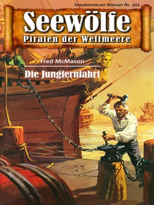 cover image of Seewölfe--Piraten der Weltmeere 301