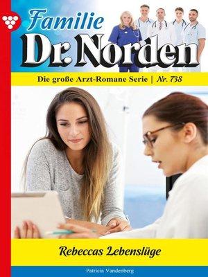 cover image of Familie Dr. Norden 738 – Arztroman