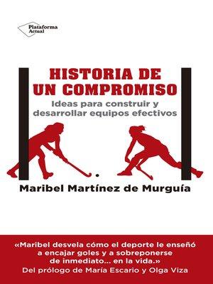 cover image of Historia de un compromiso
