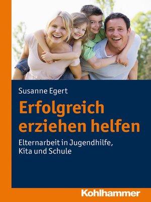 cover image of Erfolgreich erziehen helfen