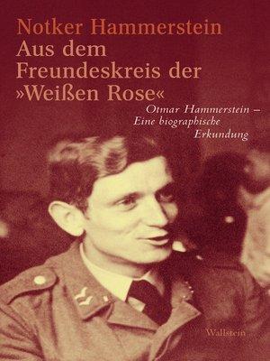 """cover image of Aus dem Freundeskreis der »Weißen Rose"""""""