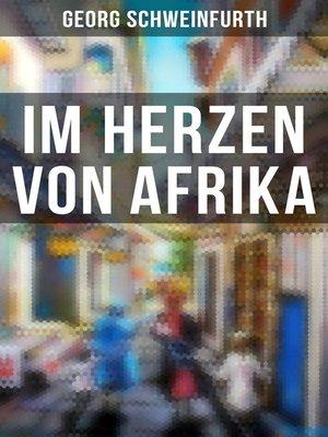 cover image of Im Herzen von Afrika (Vollständige Ausgabe)