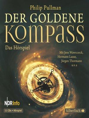 cover image of Der goldene Kompass--Das Hörspiel