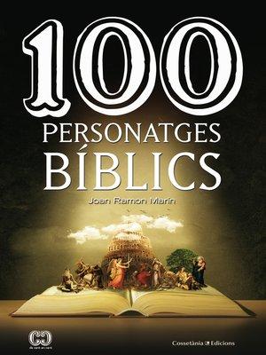 cover image of 100 personatges bíblics