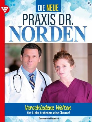 cover image of Die neue Praxis Dr. Norden 5 – Arztserie