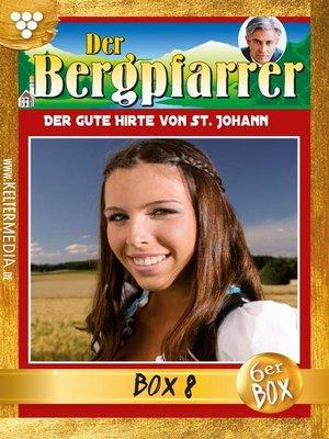 cover image of Der Bergpfarrer Jubiläumsbox 8 – Heimatroman