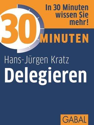 cover image of 30 Minuten Delegieren