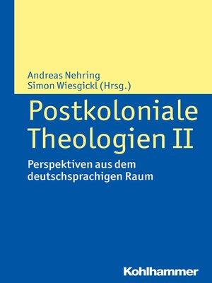 cover image of Postkoloniale Theologien II