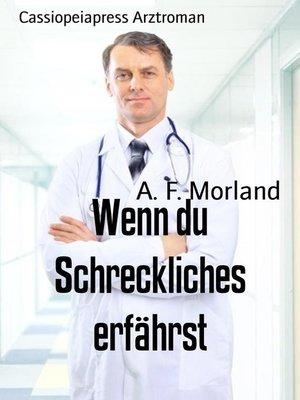 cover image of Wenn du Schreckliches erfährst