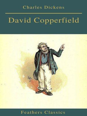 cover image of David Copperfield (Feathers Classics)