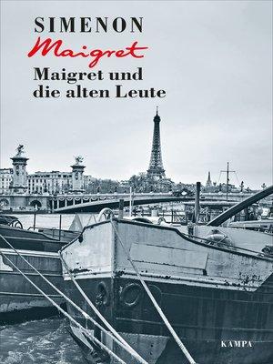 cover image of Maigret und die alten Leute