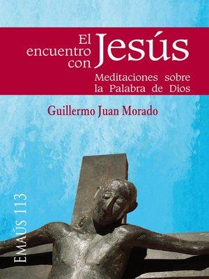 cover image of El encuentro con Jesús