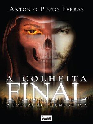 cover image of A colheita final