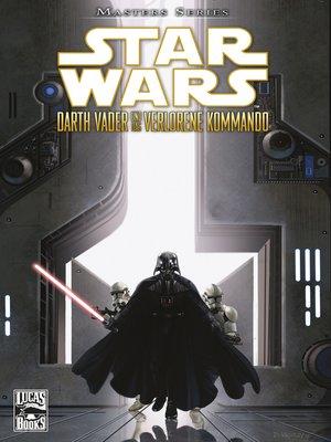 cover image of Star Wars Masters, Band 5--Darth Vader und das verlorene Kommando