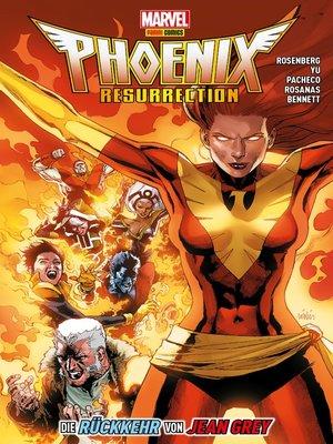 cover image of Phoenix Resurrection--Die Rückkehr von Jean Grey