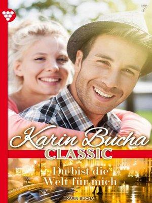 cover image of Karin Bucha Classic 7 – Liebesroman