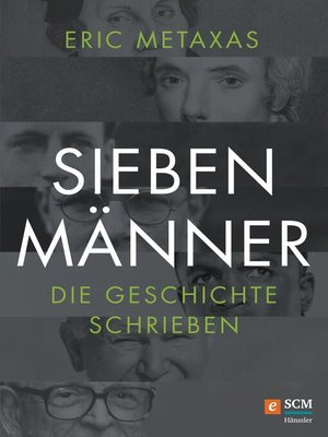 cover image of Sieben Männer, die Geschichte schrieben