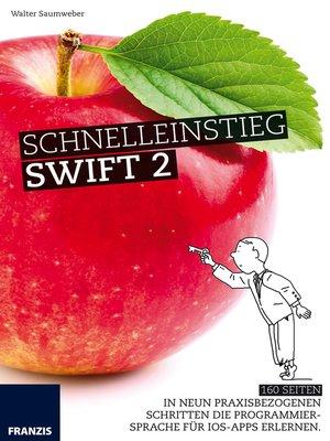 cover image of Schnelleinstieg Swift 2