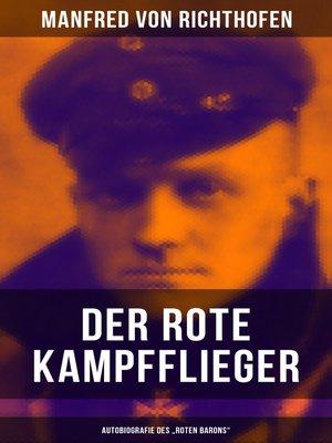 "cover image of Der rote Kampfflieger--Autobiografie des ""Roten Barons"""