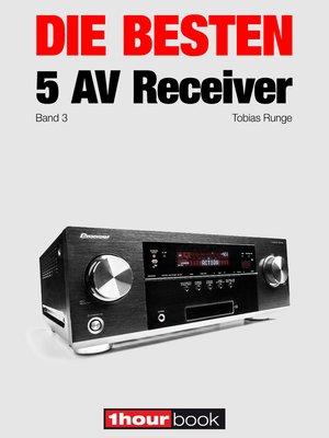 cover image of Die besten 5 AV-Receiver (Band 3)