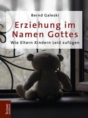 cover image of Erziehung im Namen Gottes