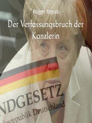 cover image of Der Verfassungsbruch der Kanzlerin