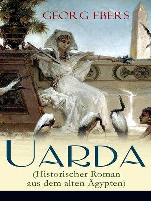 cover image of Uarda (Historischer Roman aus dem alten Ägypten)
