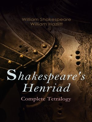 cover image of Shakespeare's Henriad--Complete Tetralogy